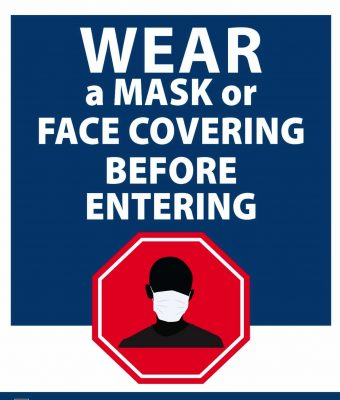Wear a mask before entering